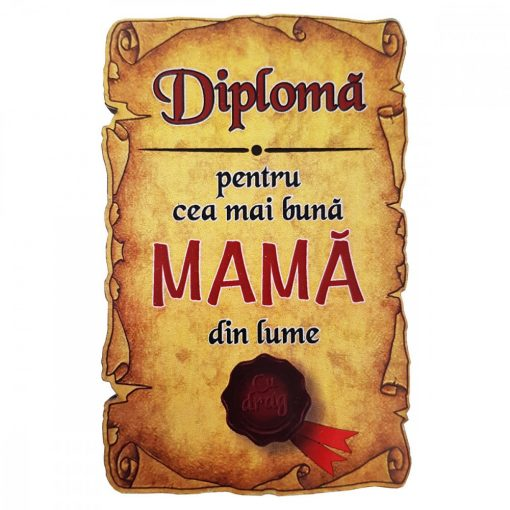 Magnet Diploma pentru cea mai buna MAMA din lume, lemn